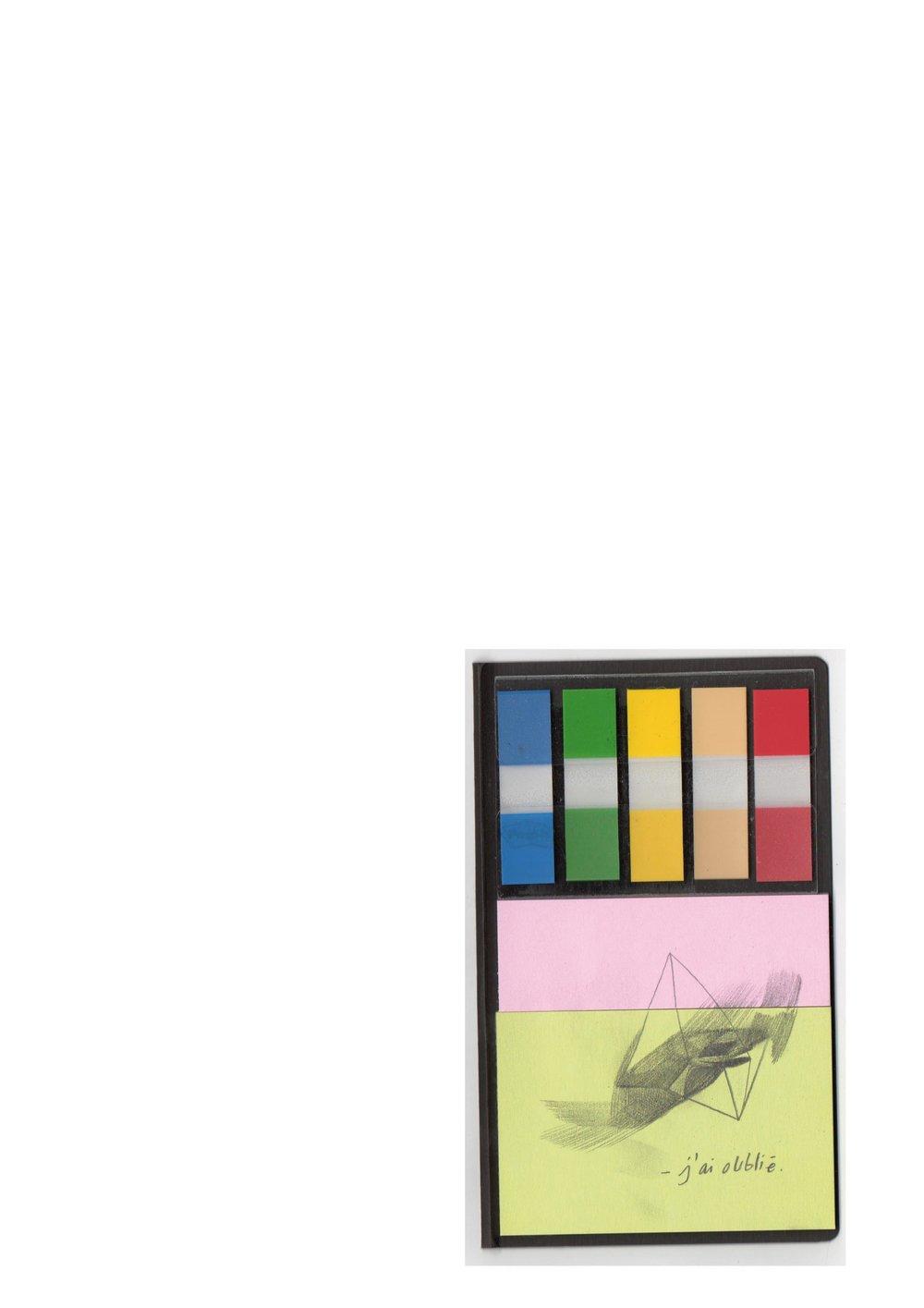 J'ai oublié, dessin au crayon sur post-it, 10x8, 2012