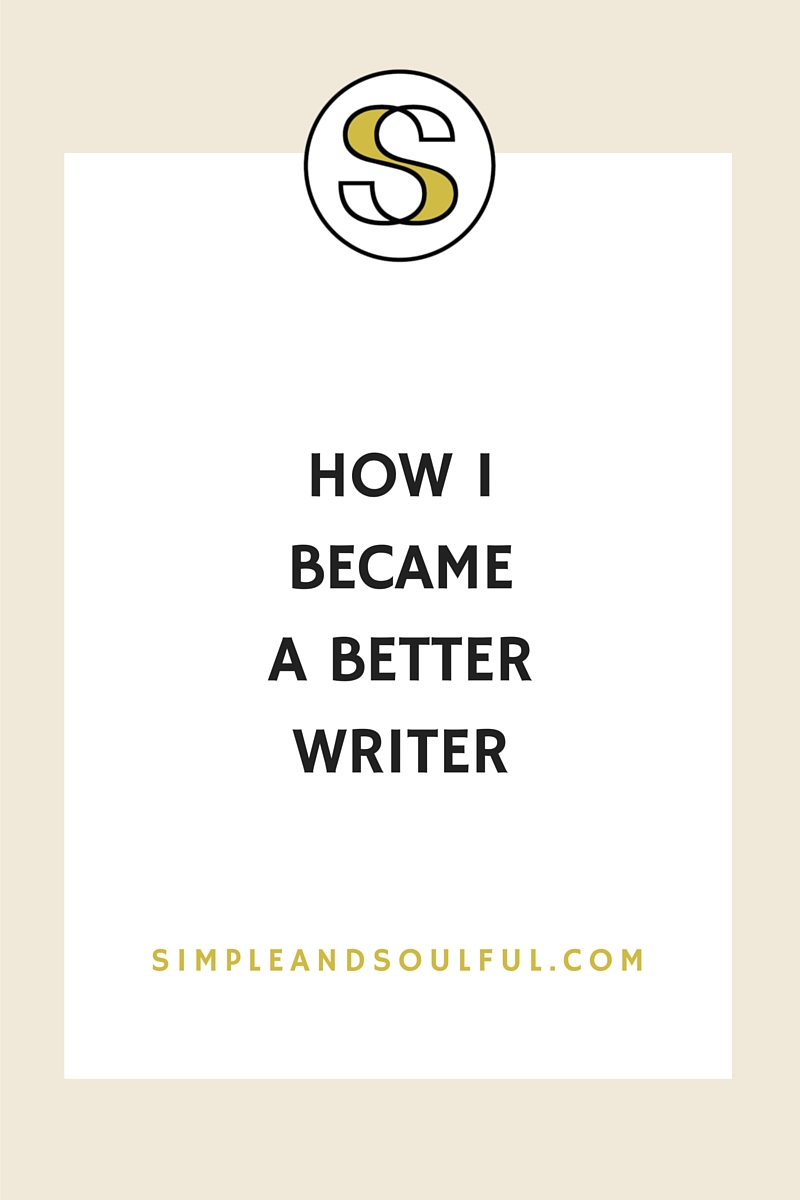 how i became a better writer for my business simple tips