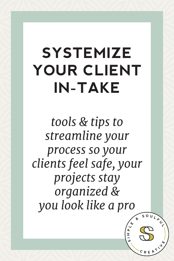 How to create streamlined and efficient client in-take system so your clients feel safe, your projects stay organized, and you look like a pro—using tools that integrate with your Squarespace website.