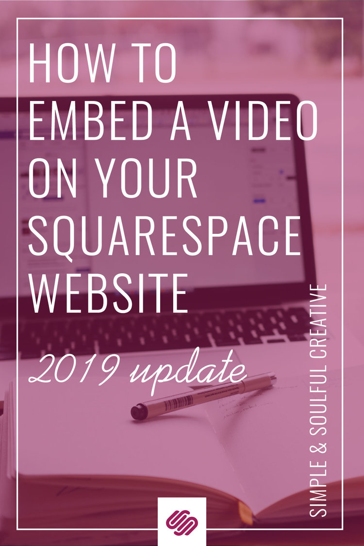 How To Embed A Video Onto Your Squarespace Site (the classy