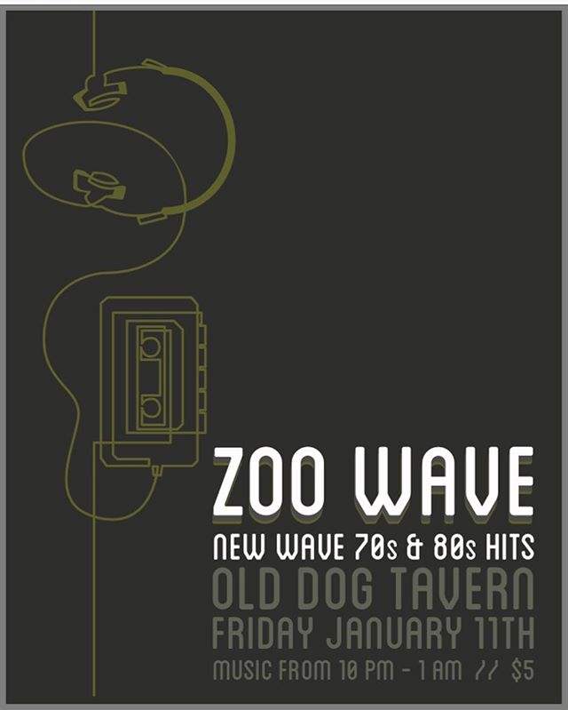 Show poster design for Zoo Wave at @olddogtavern January 11th! #70s #80s #rocknroll