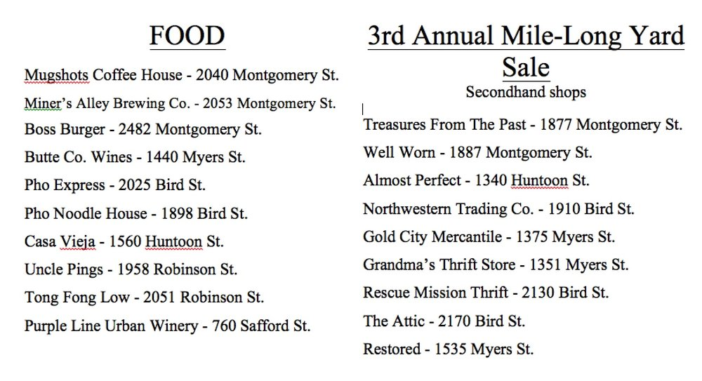 The Mile-Long Yard Sale will be on Montgomery St. from 2110 Salon and Spa to 5th and Montgomery St.   Listed above are some places you may like to try while you're in downtown! From getting a cup of coffee before breakfast to sipping on a glass of wine by dinner, Downtown Oroville has everything to offer.  While you're shopping in the Yard Sale, check out these awesome secondhand shops or the End-of-the-Summer deals in all of the shops throughout downtown! See you all there bright and early!