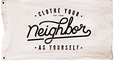 Clothe Your Neighbor as Yourself