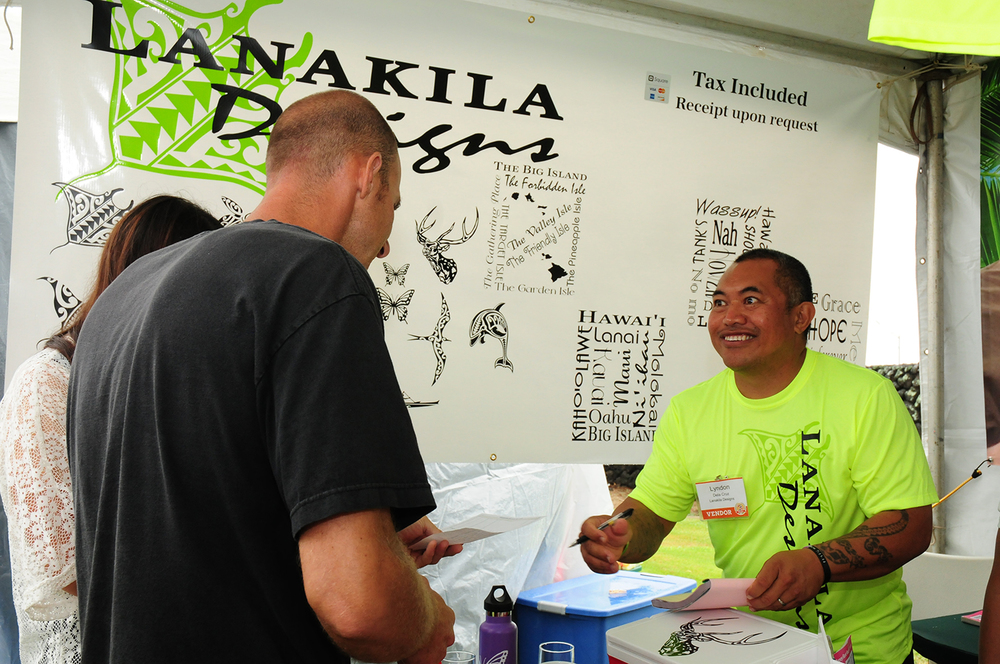 """""""The Biggest benefit to our business was to get exposure and get our name out there. We loved it and can't wait till next year."""" - Lyndon Dela Cruz, owner of Lanakila Designs on Molokai"""