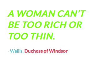 Famous quote by Wallis, Duchess of Windsor