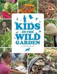 Kids in the Wild Garden by Elizabeth McCorquodale