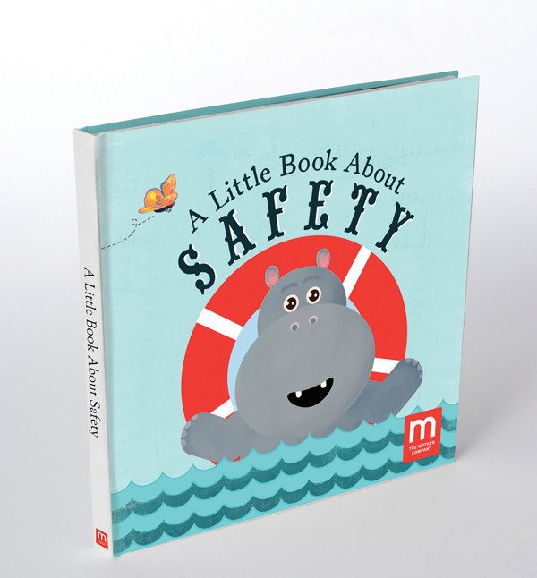 A Little Book About Safety by The Mother Company