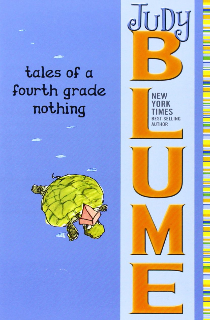 Tales of a Fourth Grade Nothingby Judy Blume