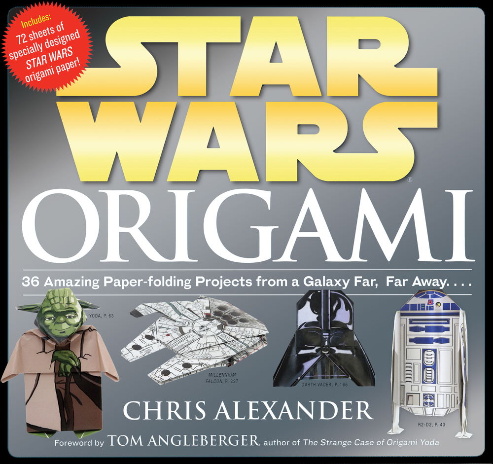 Star Wars Origami by Chris Alexander, Ages 9+ $16.95