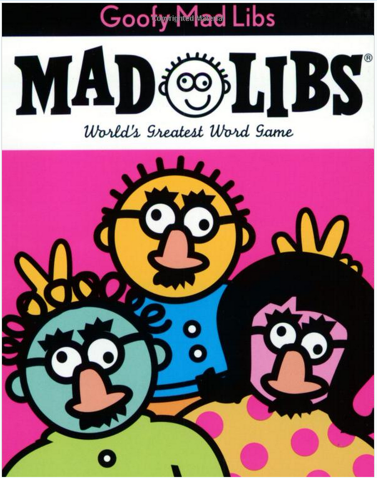 Mad Libs, Ages 5+ $3.99