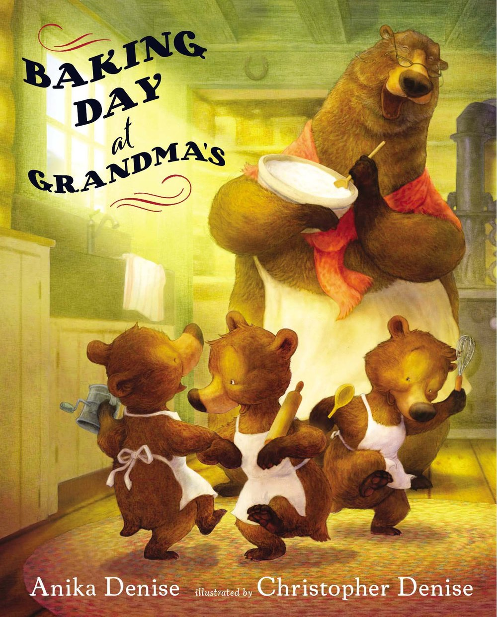 Baking Day at Grandma's by Anika Denise, illustrations by Christopher Denise