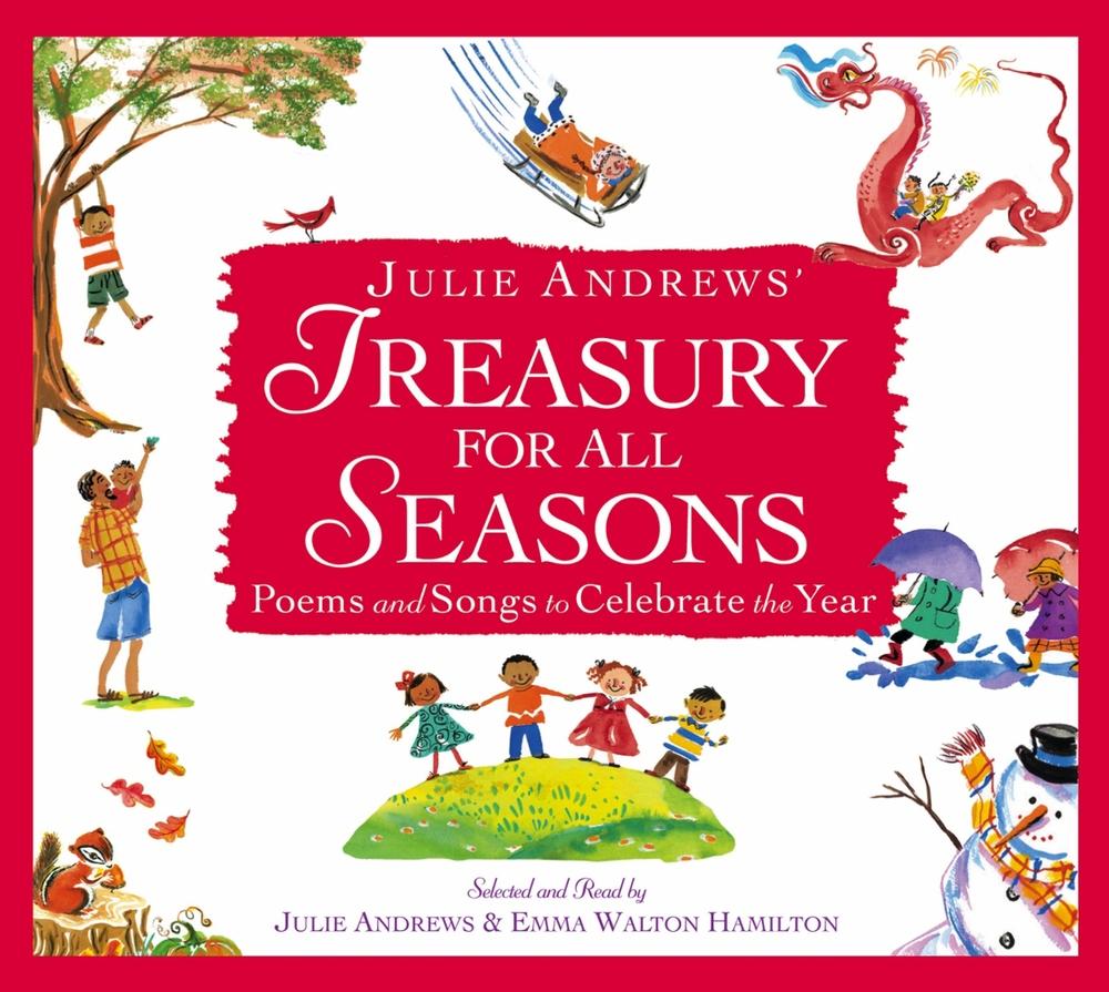 Julie Andrew's Treasury of All Seasons, Selected by Julie Andrews & Emma Walton Hamilton, Paintings by Marjorie Priceman