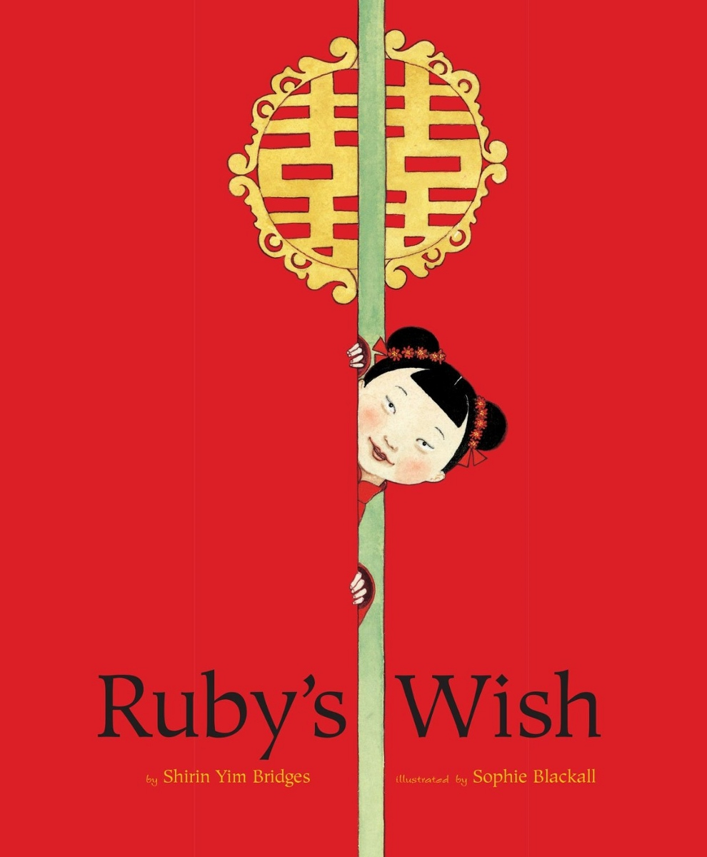 Ruby's WishbyShirin Yim Bridges, illustrated by Sophie Blackall