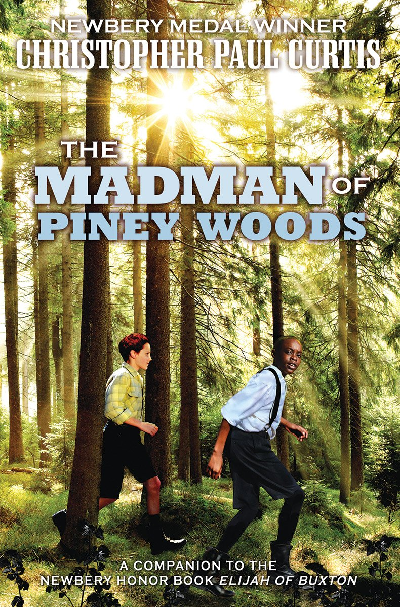 The Madman of Piney WoodsbyChristopher Paul Curtis