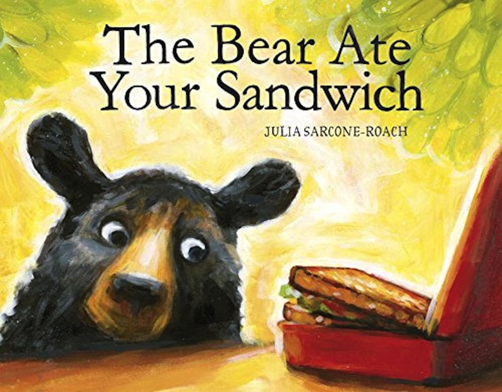 The Bear Ate Your Sandwichby: Julia Sarcone-Roach