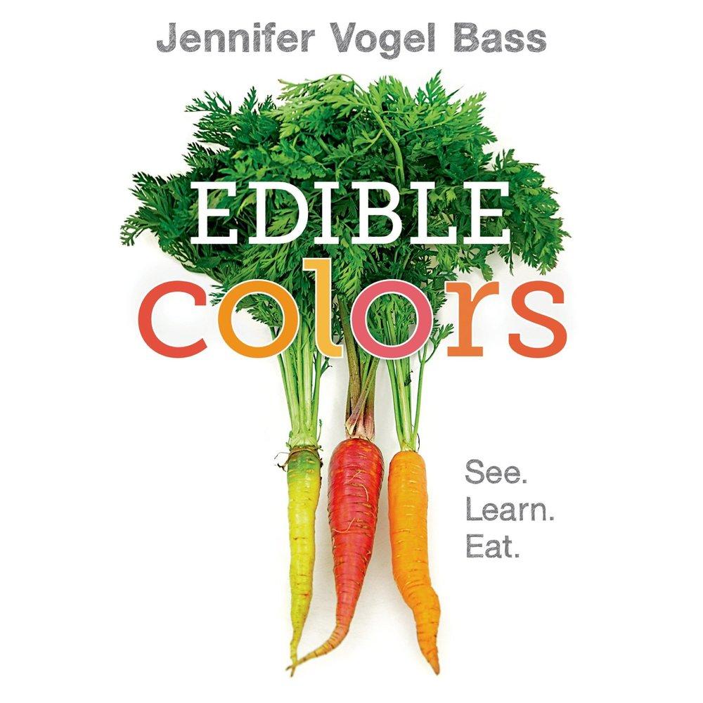 Edible ColorsbyJennifer Vogel Bass