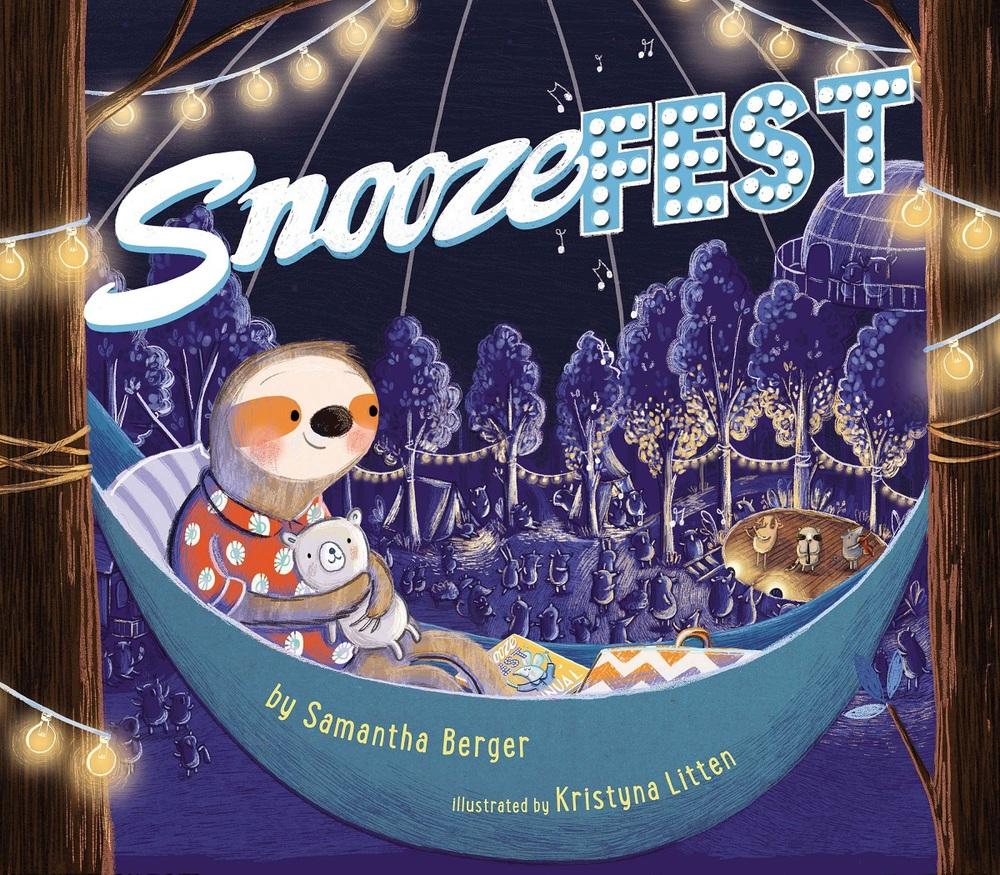 SnoozefestbySamantha Berger, illustrated byKristyna Litten