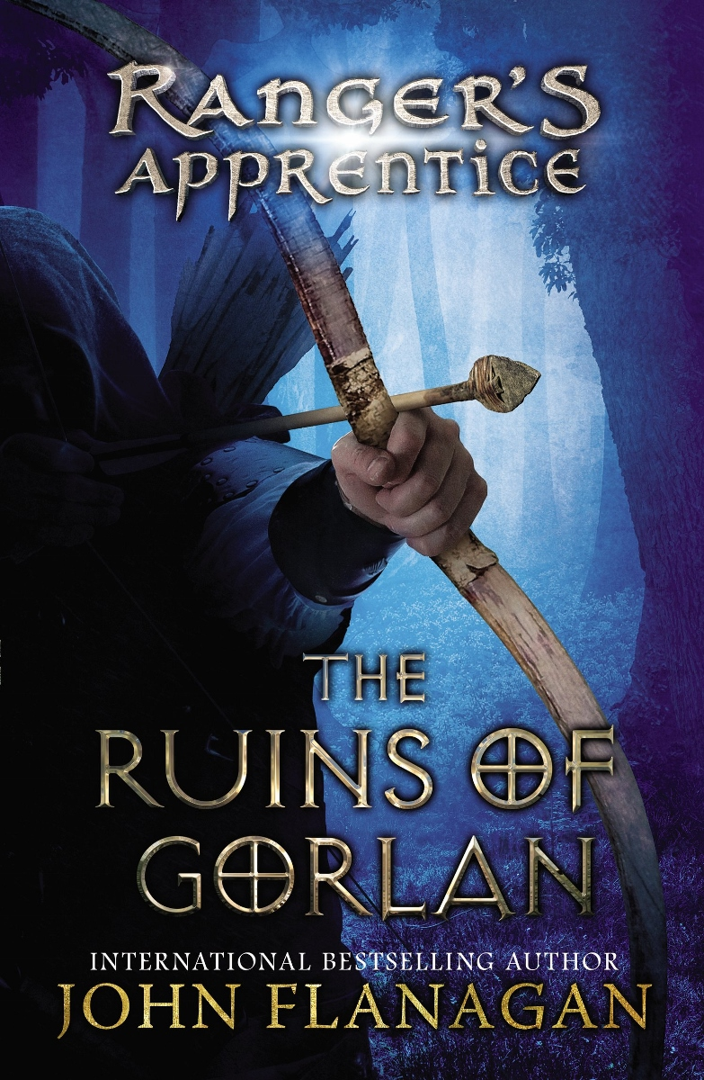 Ranger's Apprentice: The Ruins of Gorlan (#1 in a series) by John Flanagan