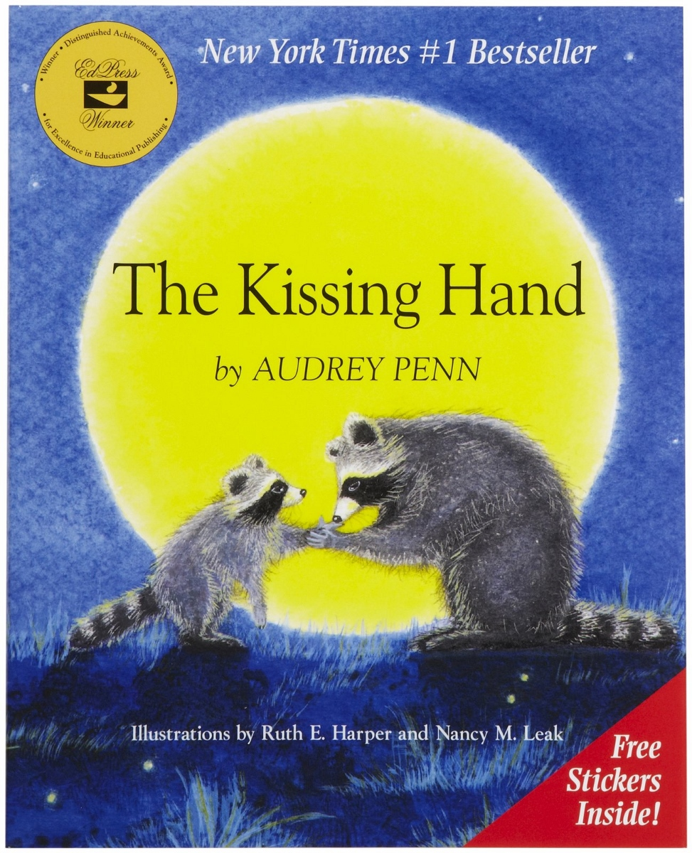 The Kissing Hand by Audrey Penn, illustrations by Ruth E. Harper and Nancy M. Leak $17.95