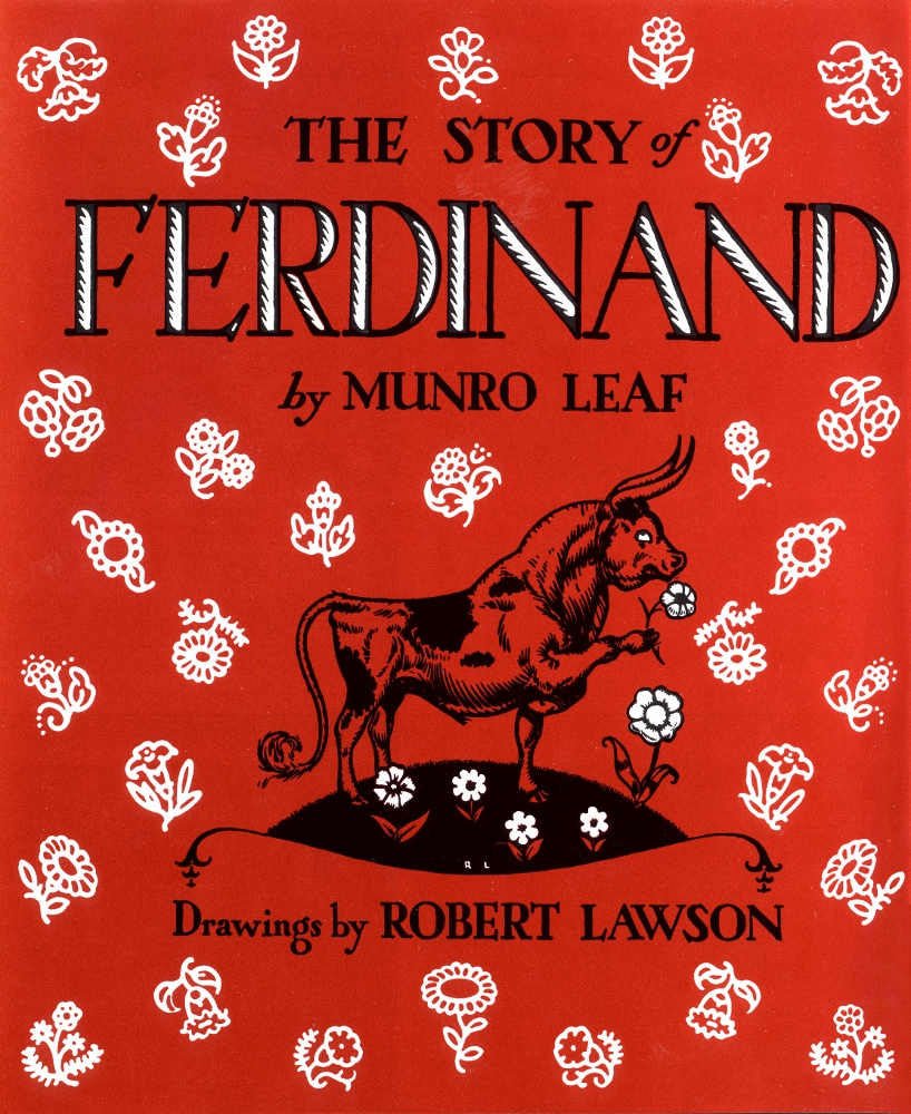The Story of Ferdinand by Munro Leaf, drawings by Robert Lawson, ages 3+ $17.99