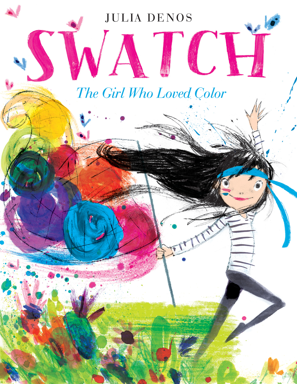 Swatch: The Girl Who Loved Color by Julia Denos, $17.99