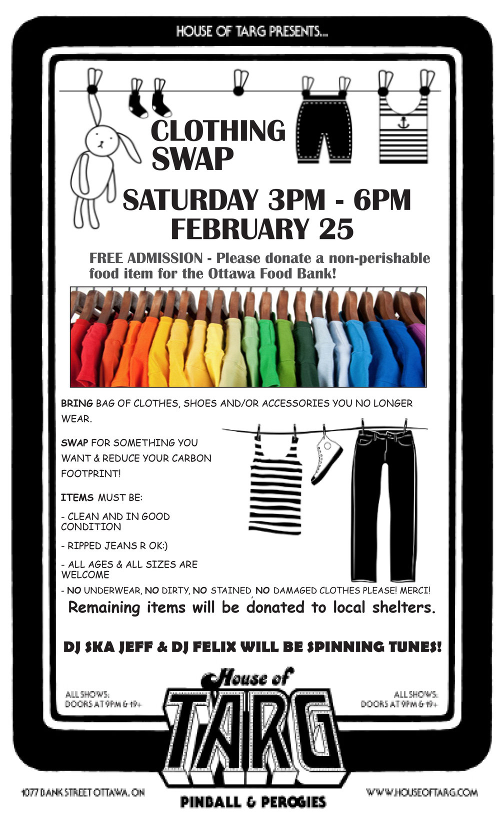 HEY... Don't forget about the TARG CLOTHING SWAP  Sat Feb 25 3pm-6pm.  A fun way to reduce your carbon footprint, clear some clutter, get some new duds & support the community!  MORE DETAILS HERE