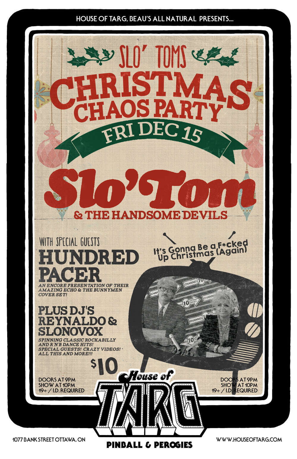 Fri Dec 15 SLO' TOM's CHRISTMAS CHAOS PARTY  A little bit country, A little bit Rock n Roll, A little bit dance party - a ton of fun. Ottawa Legend Slo' Tom is having an xmas party & you are invited.  more details here