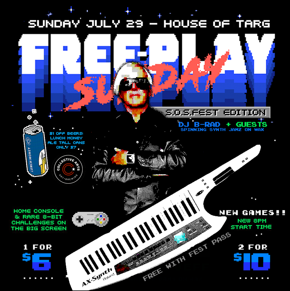 FREE-PLAY WRAP PARTY  UNLIMITED ARCADE ACTION & 100% VINYL SYNTH JAMZ WITH DJ B-RAD & GUESTS  Sun July 29