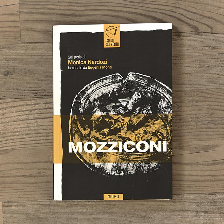 Mozziconi, texts by Monica Nardozi, Edizioni del Vento