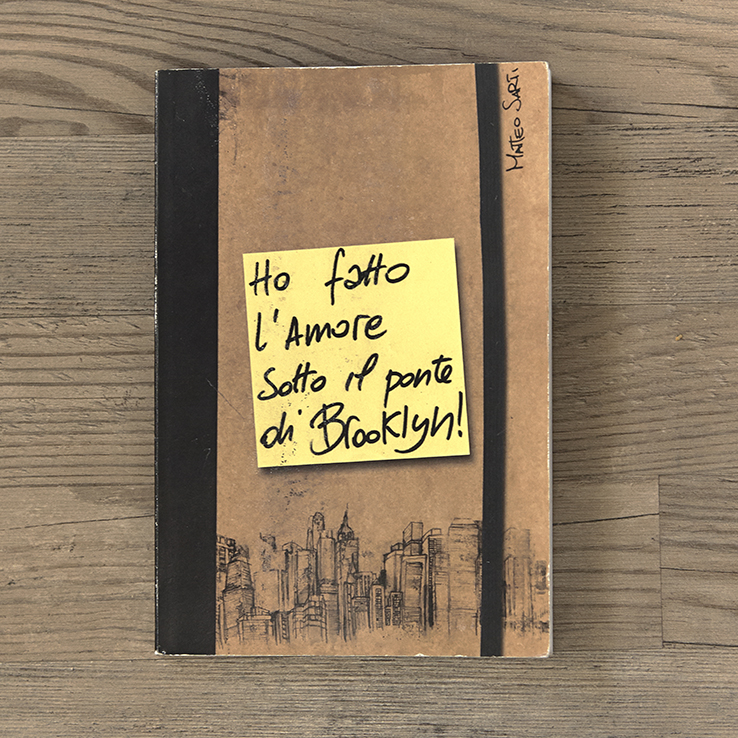 Ho fatto l'amore sotto il ponte di Brooklin, texts by Matteo Sarti, illustrations by Darkam