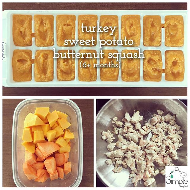 TURKEY•SWEET POTATO•BUTTERNUT SQUASH (6+ months): This is a good purée to introduce meats with... especially if butternut or sweet potato was one of the 1st veggies you introduced/were accepted. ✅ Steam cubed butternut & sweet potato together until soft, transfer to a blender & pulse to your desired consistency (add a little water if you want to thin it out). While veggies are steaming add evoo to a skillet & brown ground turkey - once it is cooked through add a bit of no salt chicken stock & simmer for a few additional minutes. Separately pulse the turkey without juice to get tiny pieces of meat. Add it to the already pureed veggies & mix together! Serve immediately, refrigerate for up to 3 days or freeze for up to 3 months! 1/2 lb turkey, 1 lb sweet potato & 1 lb butternut makes 1 1/2-2 ice cube trays of baby food 👶🏻 #babyfood #babyfoodideas #homemade #homemadebabyfood #momlife #baby