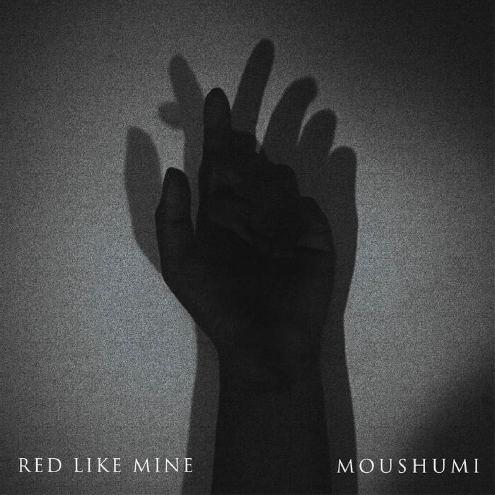 Moushumi: Red Like Mine (EP)   Credits: Production, Mix, Engineer, Electric and Upright Bass, Electric and Acoustic Guitars, Keys, Drums, Programming, Percussion