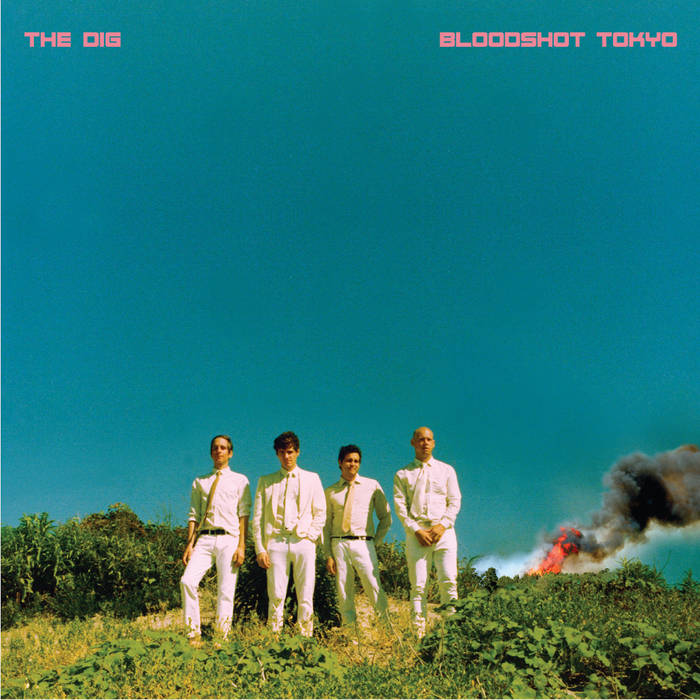 The DIg: Bloodshot Tokyo (LP)   Credits: Production, Engineer, Vocals