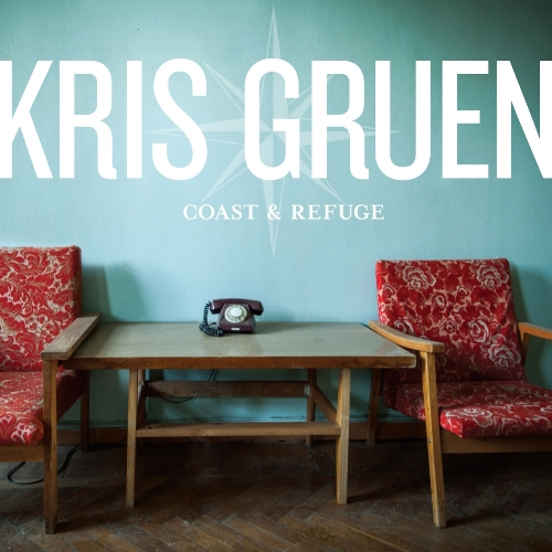 Kris Gruen: Coast and Refuge (LP)   Credits: Electric and Upright Bass, Electric Guitar, Synth Bass, Engineer