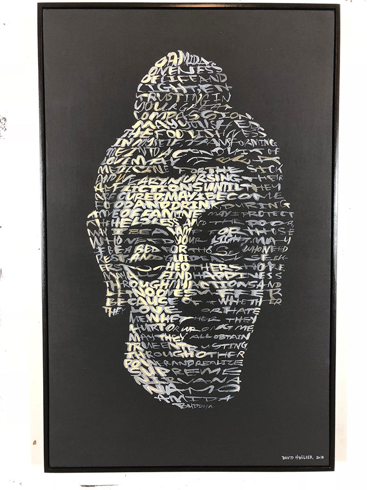 - TITLE: Buddha(Text: Metta Karuna Prayer)ARTIST: David HollierINFO: Acrylic on Canvas,41in x 26in, 2018PRICE: $6000