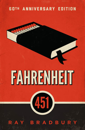 Fahrenheit 451 by Ray Bradbury - 60th Anniversary Edition