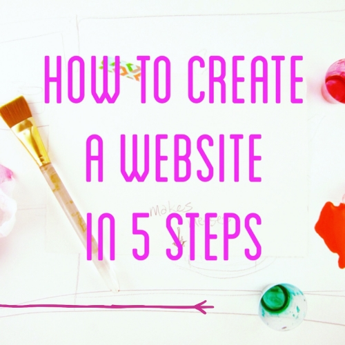 How to Create a Website in 5 Steps - www.lydiamakepeace.com