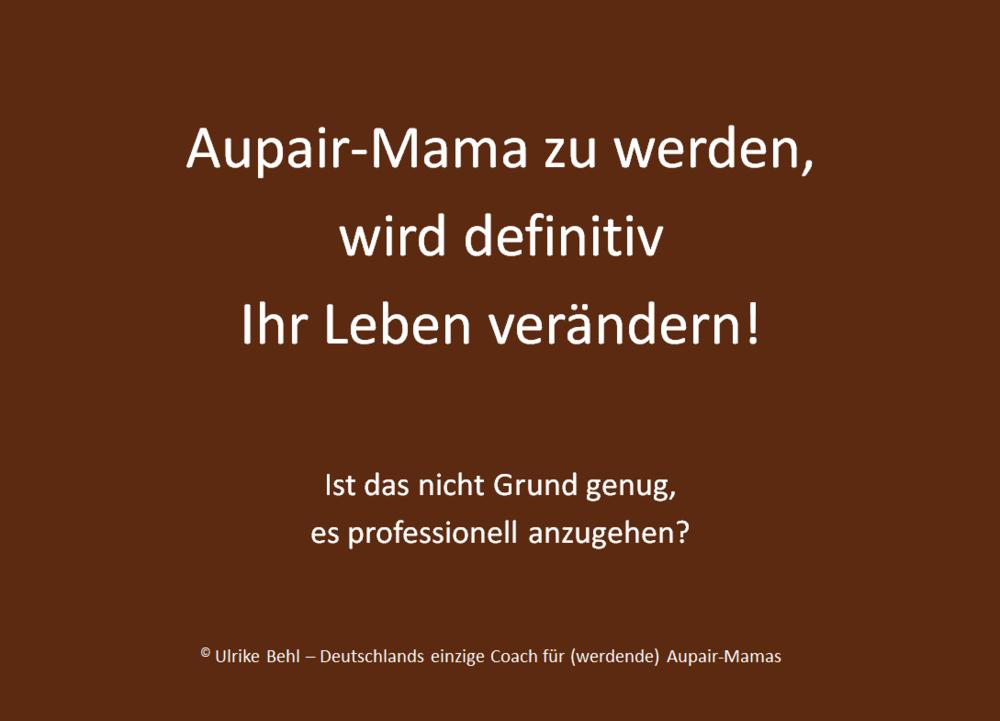 Aupair-Mama werden BEHL ! COACHING