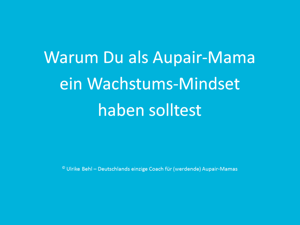 Wachstums-Mindset Aupair-Mama