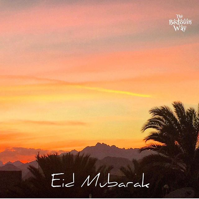 Eid Mubarak to all our friends around the world. We wish you a peaceful and joyful time with your family, friends and neighbours. ... #eid #eidmubarak #eidaladha #dahab #egypt #thebedouinway #bedouin #sunset