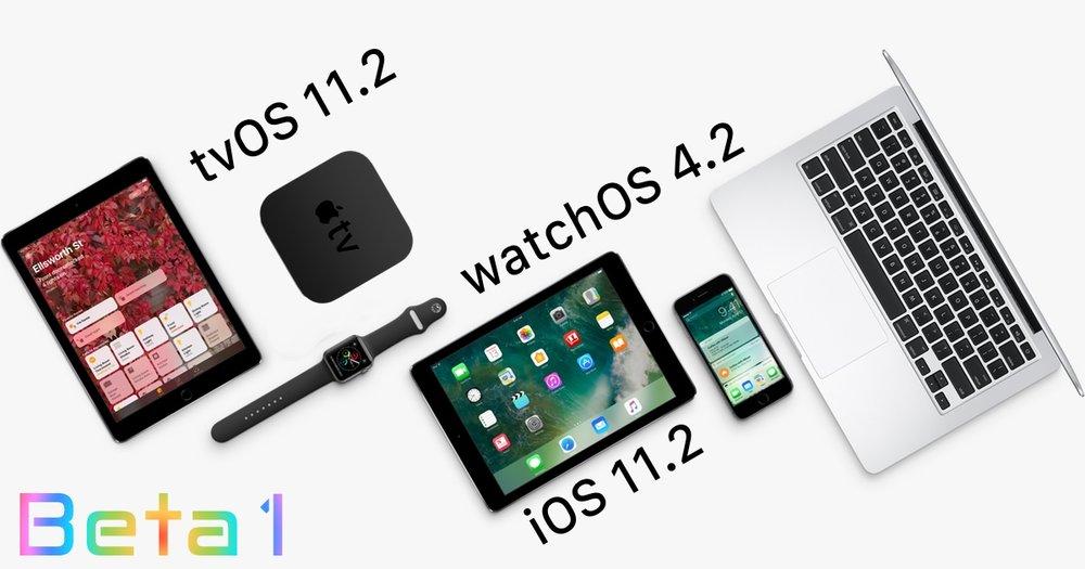Beta 1 iOS 11.2 watchOS 4.2 tvOS 11.2.jpg