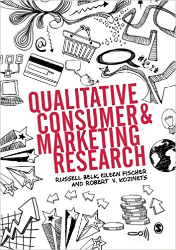 "Belk, Fischer, Kozinets (2013) ""Qualitative Marketing Research,"" Sage Publications, 1st edition."