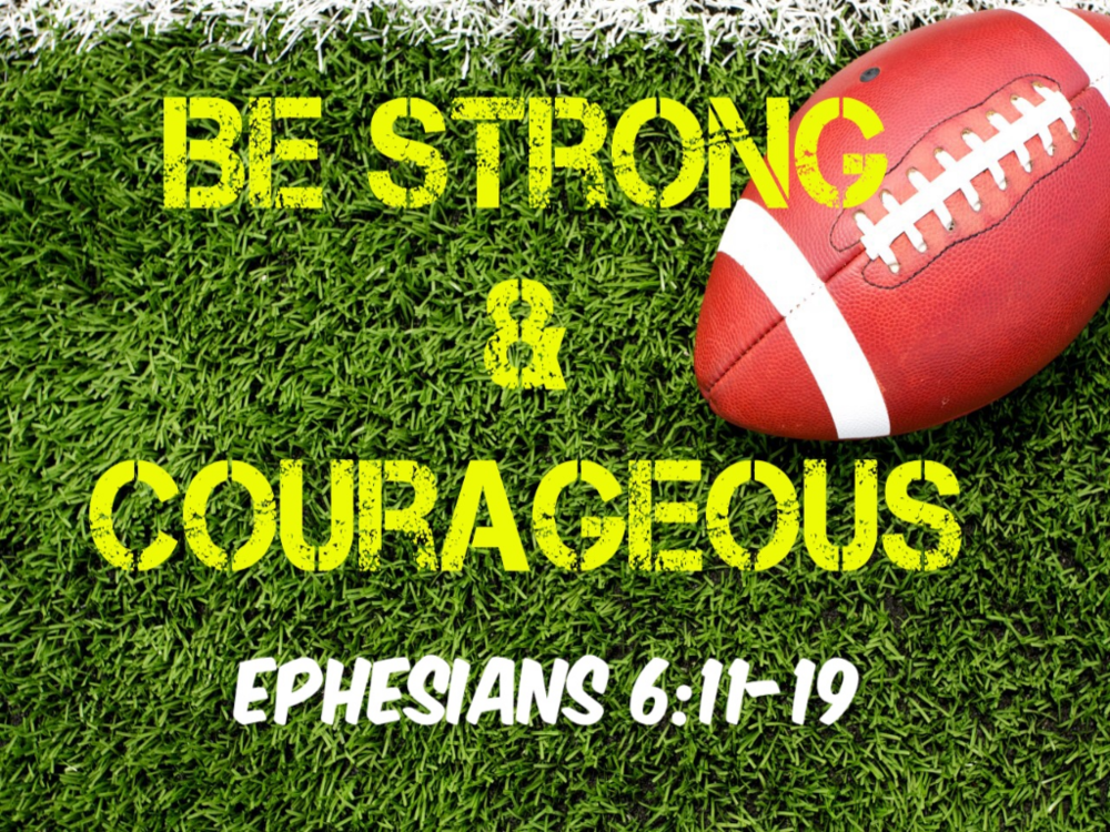 Be Strong & Courageous   4 week series to challenge your students to live courageously