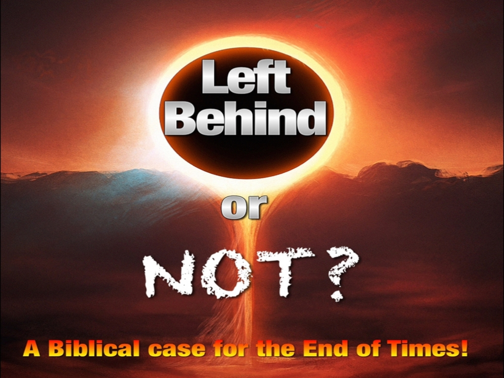 Left Behind or Not?   6 week series to teach your students about the end times