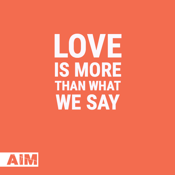 Love is more than what we say.png
