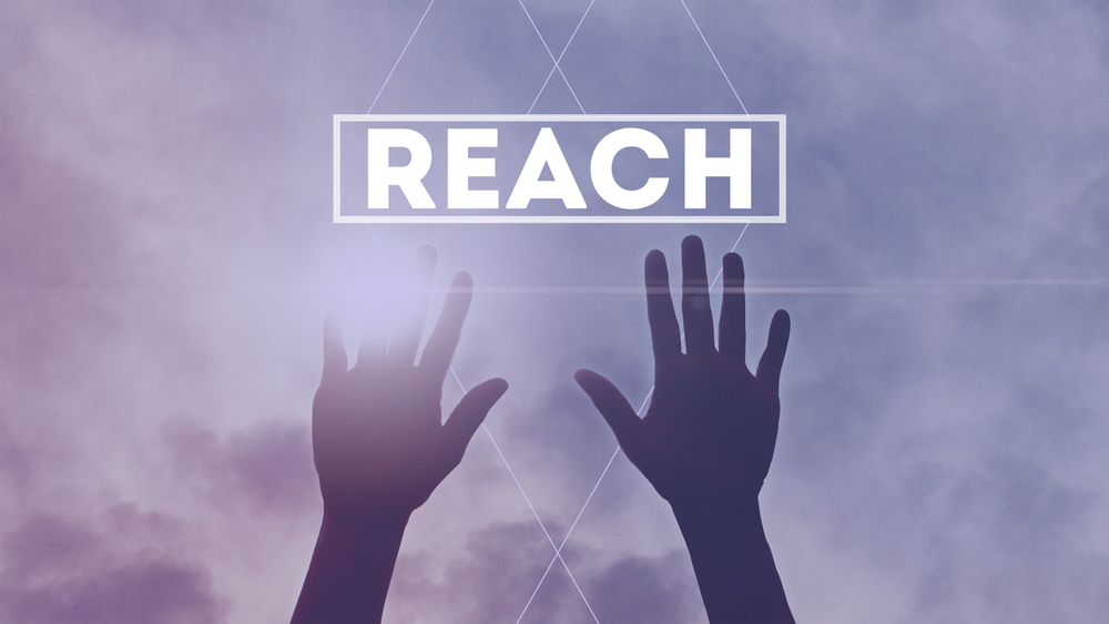 REACH SERIES   5 week series that will challenge your students to reach out to others