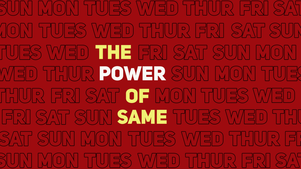 THE POWER OF SAME SERIES 4 WEEK SERIES TO HELP YOUR STUDENTS BUILD GOOD, GODLY HABITS