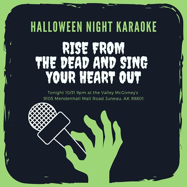 Come hang out with us tonight for karaoke.  Dress up and bring your friends for a good night. . . . . . . . . . . . . #mcgivneys #sportsbar #mightytasty #tasty #yum #juneau #ak #alaska #dinejuneau #dba #adventurebyday #luxurybynight #juneaueats #food #foodstagram #sports #juneaurestaurants #eats #eatlikealocal #instagood #restaurant #halloween #mcgivneysvalley #karaoke