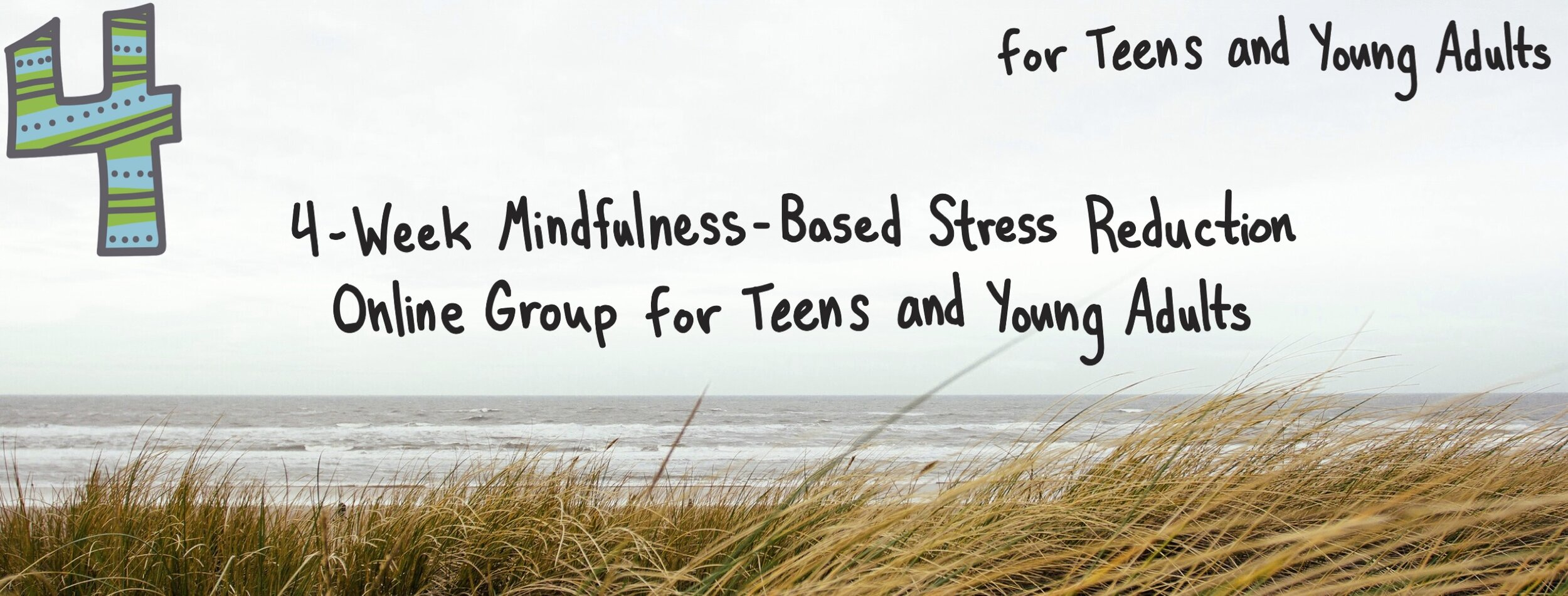 4 Week Online Mbsr T Group For Teens Mindfulness Based Stress