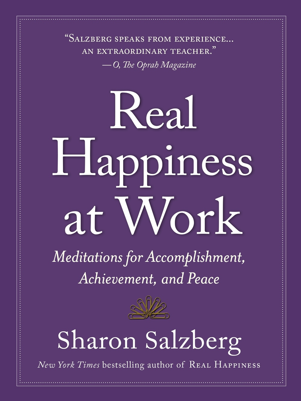 Real Happiness at Work Sharon Salzberg
